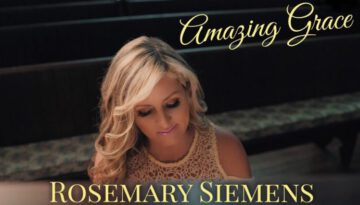 Amazing Grace – Rosemary Siemens