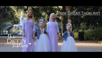 How Great Thou Art – The Detty Sisters & Detty Family