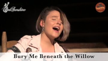 Bury Me Beneath the Willow – EmiSunshine